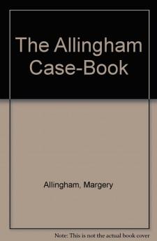 Margery Allingham - The Allingham Case-Book