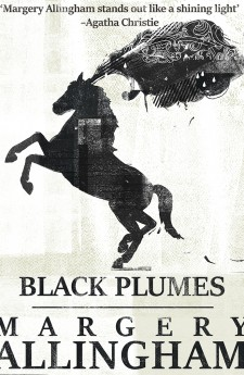 BLACK PLUMES margery allingham queen of crime