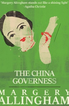 THE CHINA GOVERNESS margery allingham queen of crime