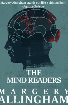 THE MIND READERS margery allingham queen of crime