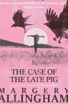 margery allingham queen of crime THE CASE OF THE LATE PIG